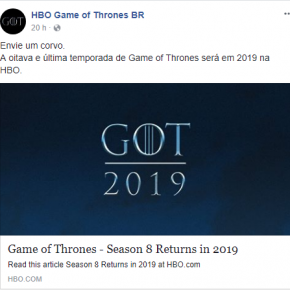 HBO confirma que Game of Thrones retorna em 2019