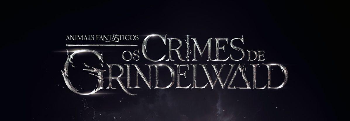 Animais Fantásticos: Os crimes de Grindelwald - lançado o trailer do 2º filme da franquia