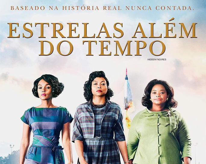 Dia Internacional da Mulher: Estrelas Além do Tempo e as 3 Mulheres que mudaram a Nasa