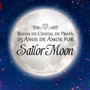Sailor Moon: Documentário BR comemora os 25 anos do mangá